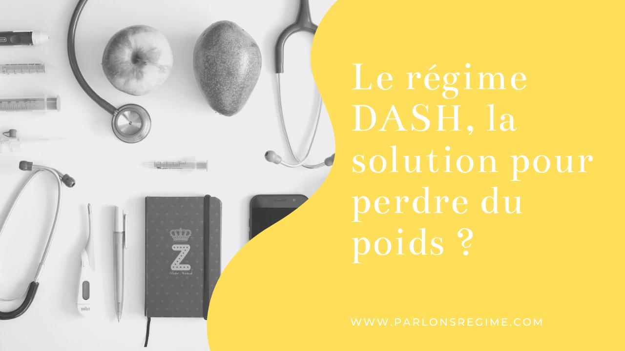 Le régime DASH, la solution pour perdre du poids ?