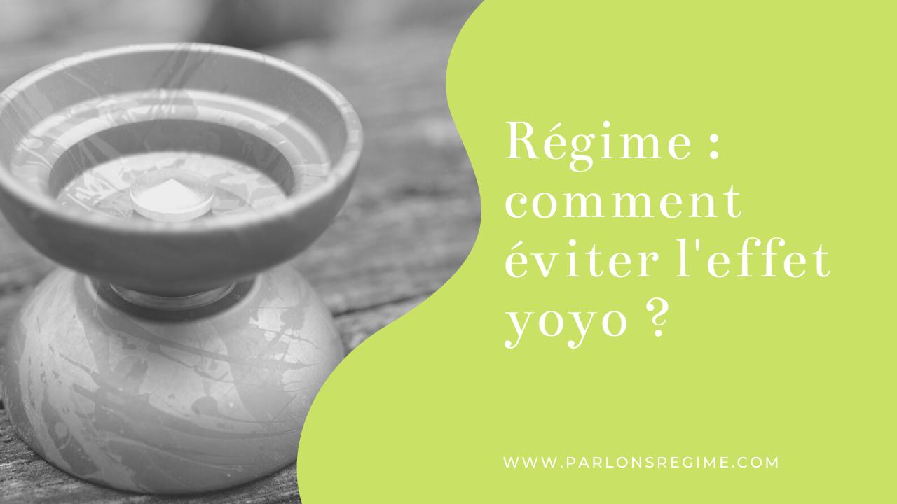 Régime : comment éviter l'effet yoyo ?