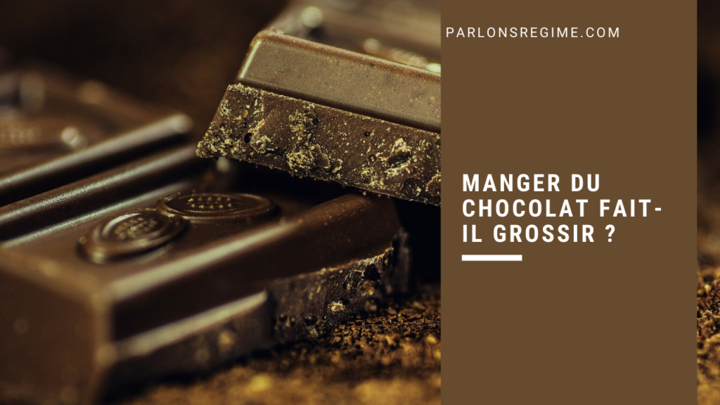 Manger du chocolat fait-il grossir