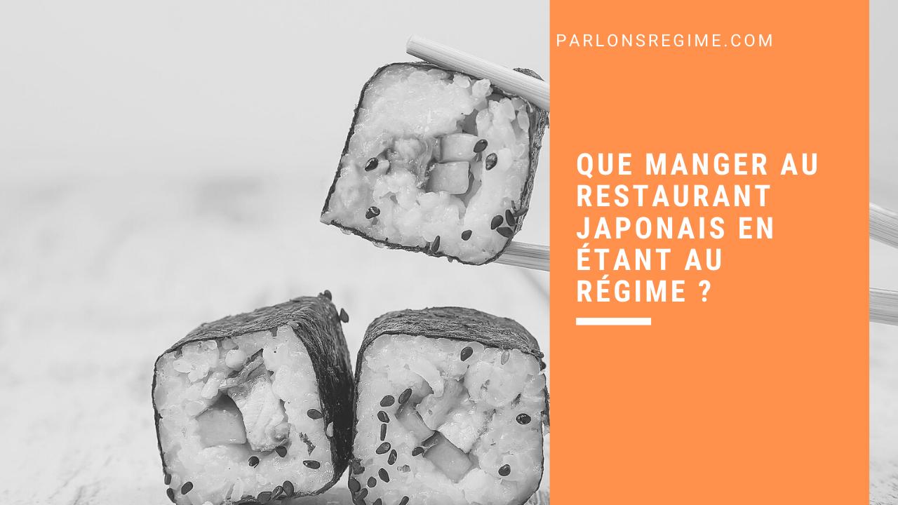 Que manger au restaurant japonais en étant au régime