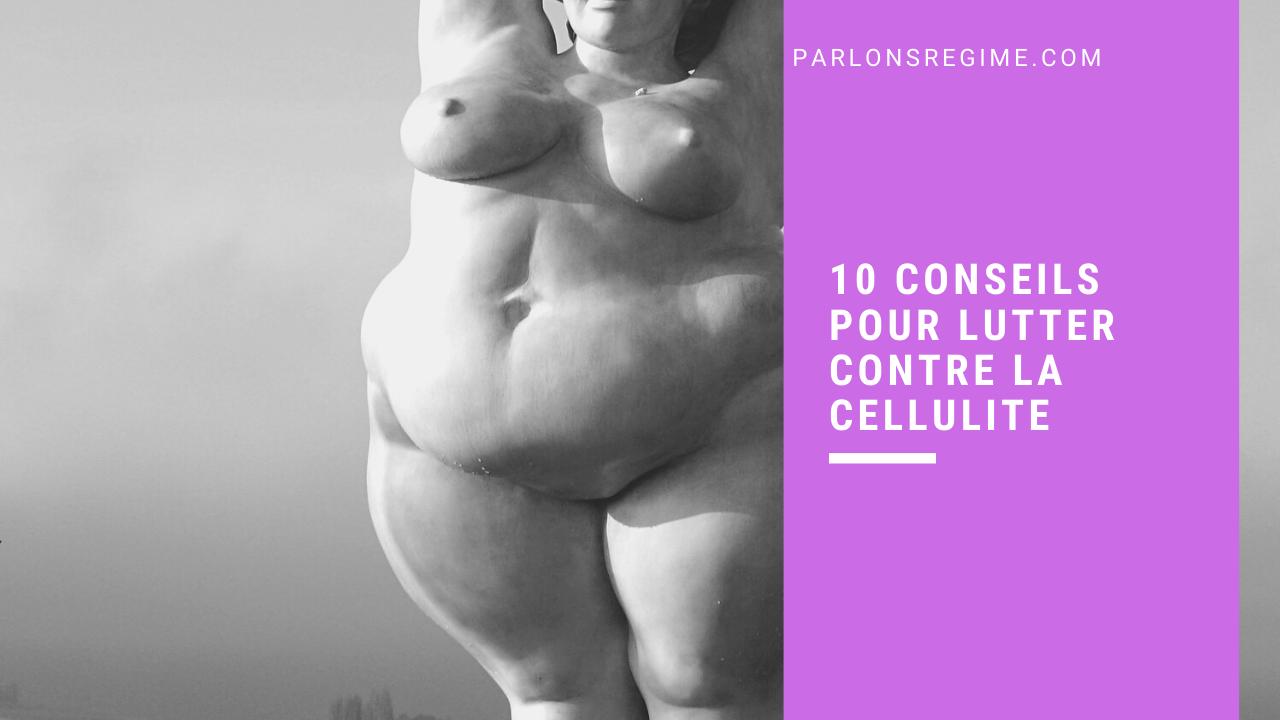 10 conseils pour lutter contre la cellulite