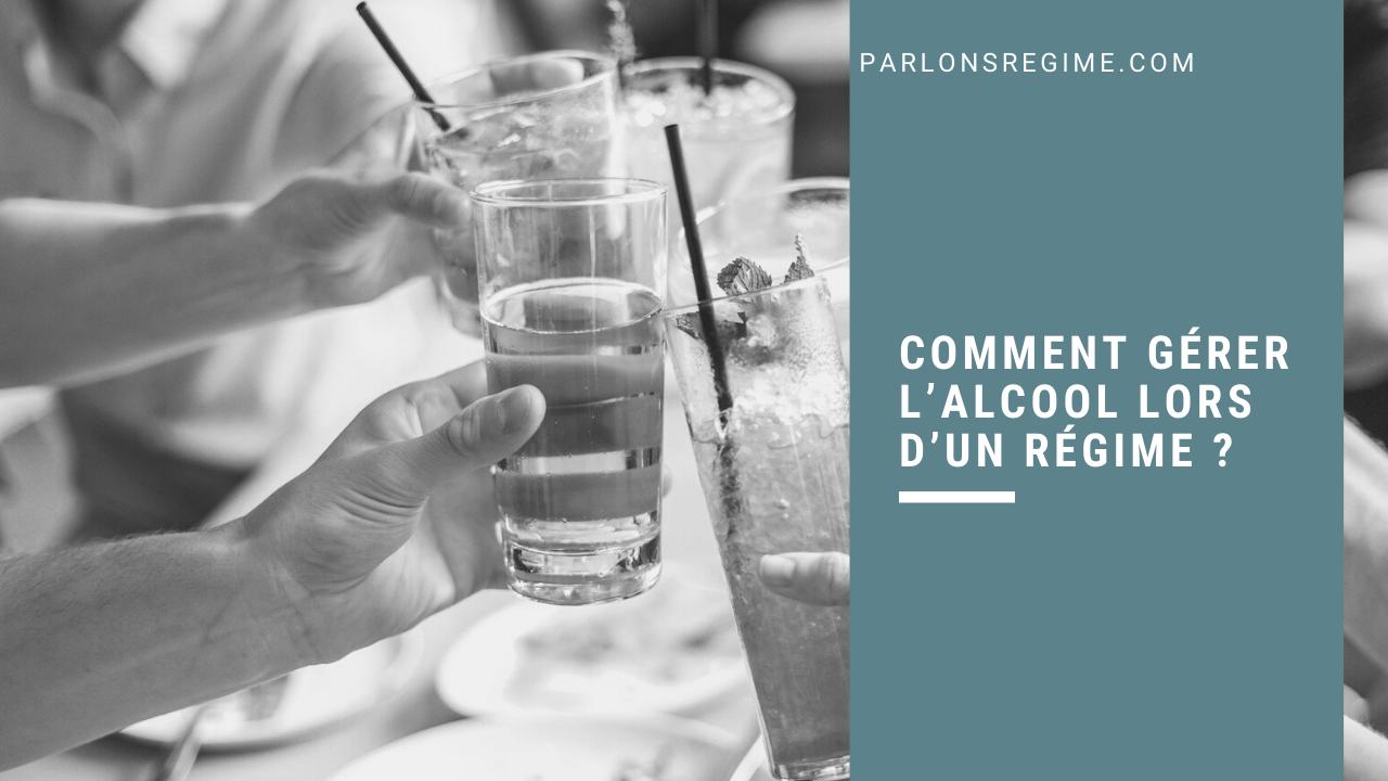 Comment gérer l'alcool lors d'un régime
